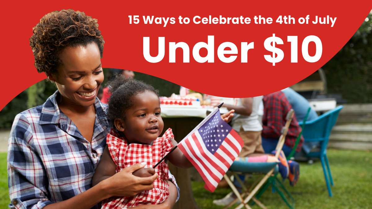 15 ways to celebrate the 4th of july under $10